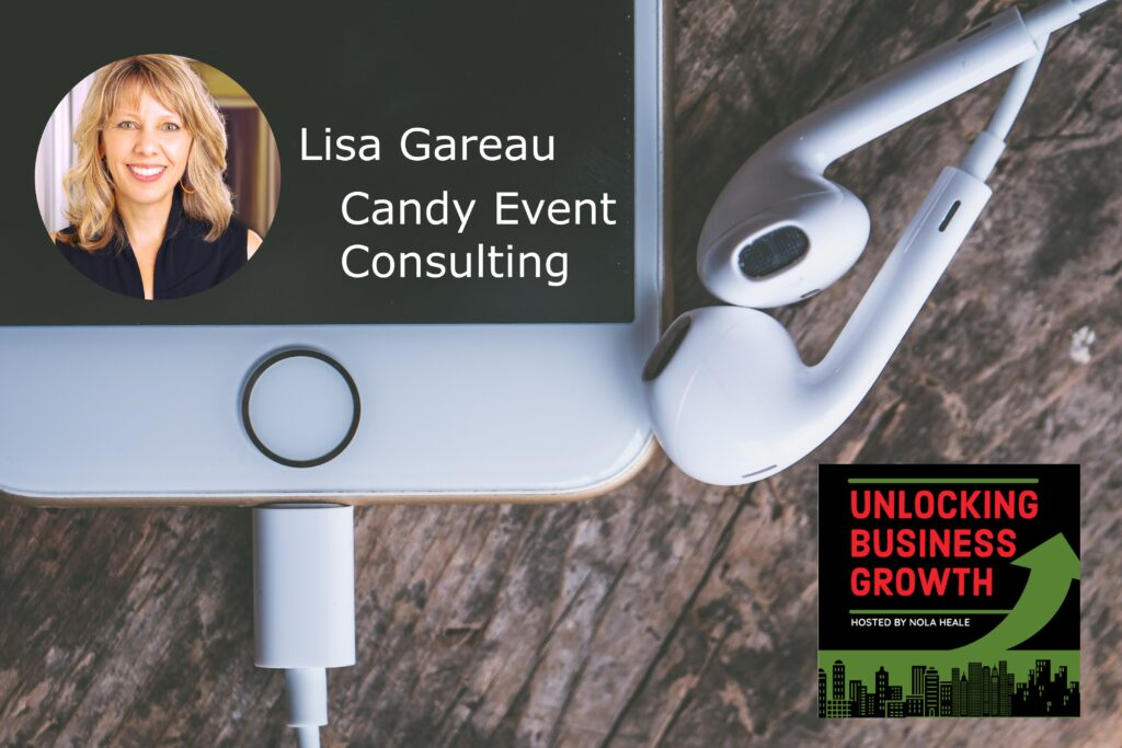 Lisa Gareau  A Lighthouse for Event Planners Providing Connection Strategy and Making a Difference at Candy Event Consulting